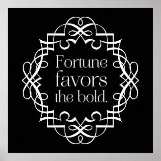 La fortuna favorece el proverbio inglés intrépido posters