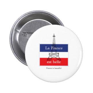 La France est Belle Pinback Button