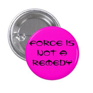 La fuerza no es un remedio pins