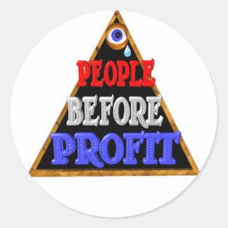 La gente antes de beneficios ocupa la protesta de pegatina redonda