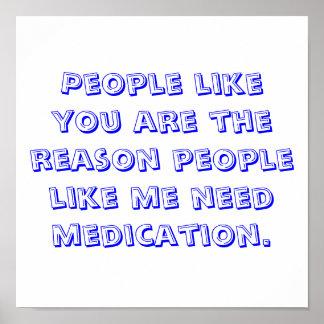 La gente como usted es la gente de la razón como m póster