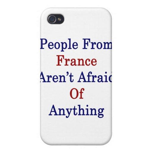La gente de Francia no tiene miedo cualquier cosa iPhone 4 Fundas