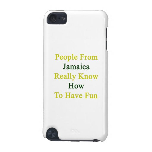 La gente de Jamaica sabe realmente divertirse Funda Para iPod Touch 5G