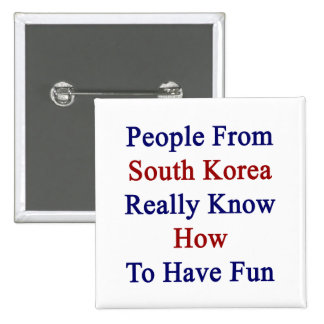La gente de la Corea del Sur sabe realmente tener  Pins