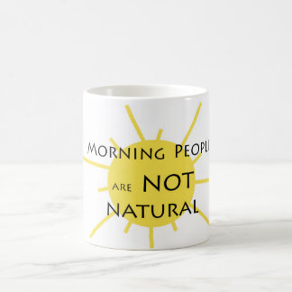 La gente de la mañana no es natural taza de café