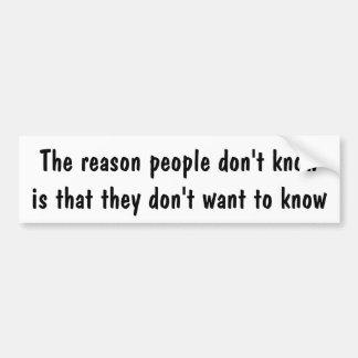 La gente de la razón no sabe… pegatina para auto