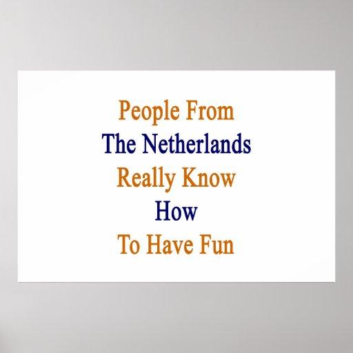 La gente de los Países Bajos sabe realmente a Hav Impresiones