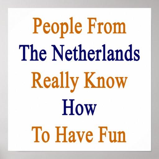 La gente de los Países Bajos sabe realmente a Hav Poster