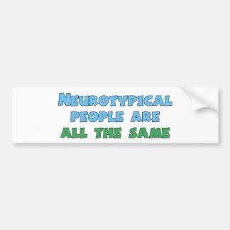 La gente de Neurotypical es todo el igual Pegatina Para Auto