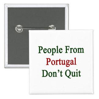 La gente de Portugal no abandona