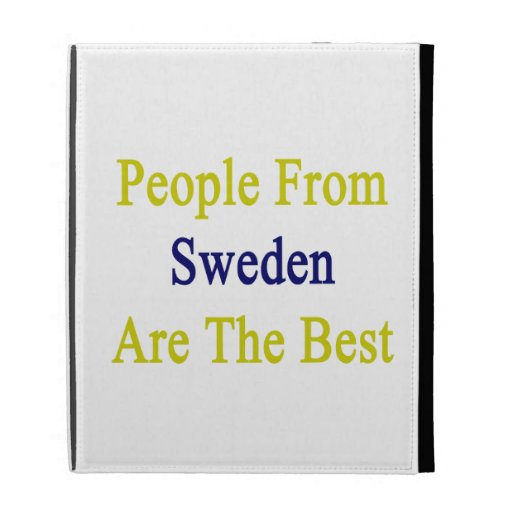 La gente de Suecia es el mejor