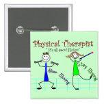"""La gente del palillo del terapeuta físico """"guarda  pins"""