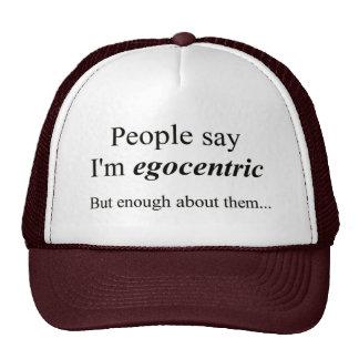 La 'gente dice que soy egocéntrico… ' gorras