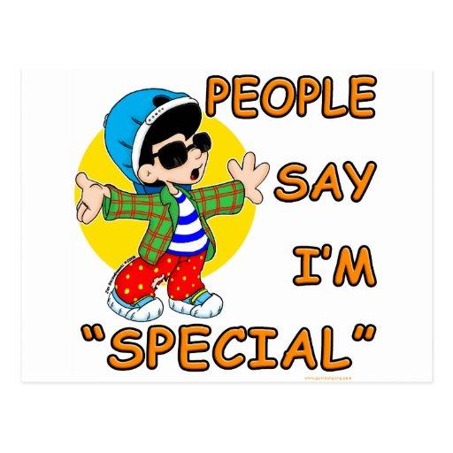 La gente dice que soy especial tarjetas postales