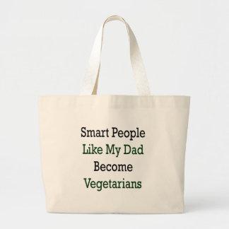 La gente elegante como mi papá hace vegetarianos bolsa de mano