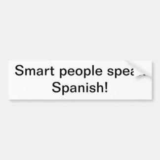 ¡La gente elegante habla español! Pegatina De Parachoque