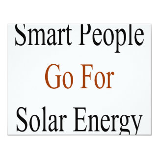 """La gente elegante va para la energía solar invitación 4.25"""" x 5.5"""""""
