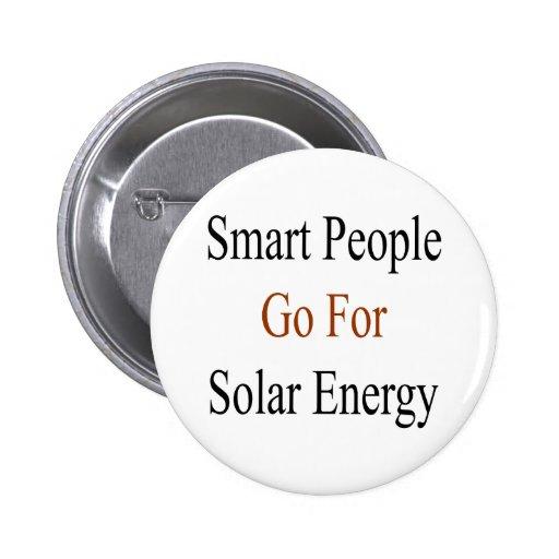 La gente elegante va para la energía solar pin