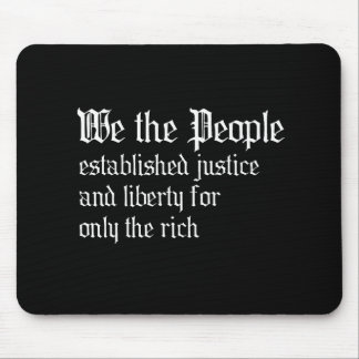 La gente establecemos la justicia y la libertad pa alfombrilla de ratón