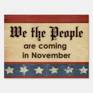 La gente estamos viniendo en noviembre político letreros