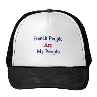 La gente francesa es mi gente gorra