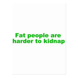 La gente gorda es más dura de secuestrar tarjeta postal