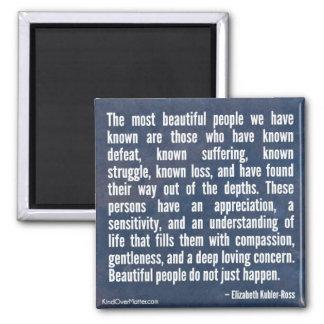 La gente hermosa apenas no sucede imán cuadrado