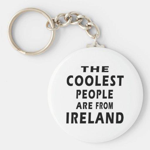 La gente más fresca es de Irlanda Llavero Redondo Tipo Pin