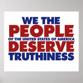 La gente merecemos truthiness póster