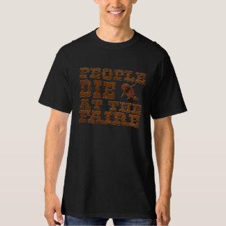 La gente muere en la camiseta de Faire