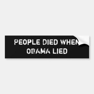 La gente murió cuando mintió Obama pegatina para e Pegatina De Parachoque