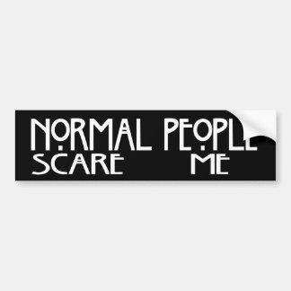 La gente normal me asusta - Bumpersticker negro Pegatina De Parachoque