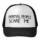 La gente normal me asusta - gorra del camionero