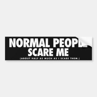 La gente normal me asusta pegatina para auto