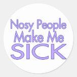 La gente Nosy me hace enfermo Etiqueta Redonda