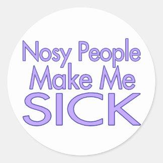 La gente Nosy me hace enfermo