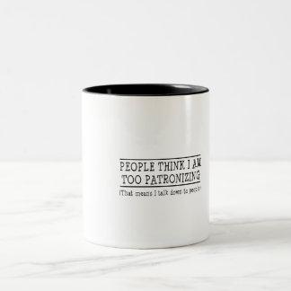 La gente piensa que estoy patronizando también taza de café de dos colores