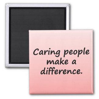 La gente que cuida diferencia imán cuadrado