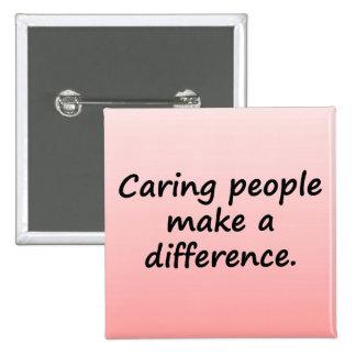 La gente que cuida diferencia pins