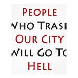 La gente que Trash nuestra ciudad irá al infierno Flyer A Todo Color