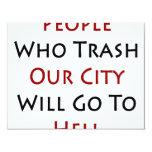 La gente que Trash nuestra ciudad irá al infierno Comunicado Personal