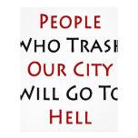 La gente que Trash nuestra ciudad irá al infierno Membrete