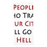 La gente que Trash nuestra ciudad irá al infierno Tarjeta Publicitaria Personalizada