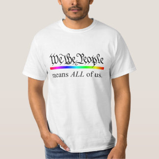 La gente significamos todos nosotros. remera