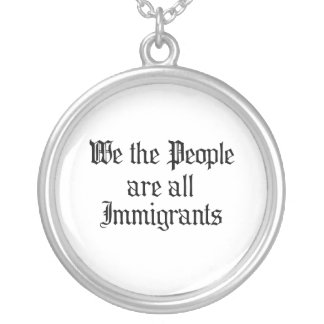 La gente somos todos los inmigrantes grimpolas personalizadas