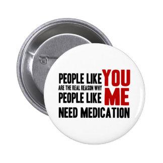 La gente tiene gusto de USTED Pin Redondo 5 Cm