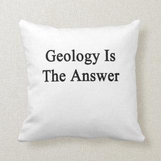 La geología es la respuesta cojín