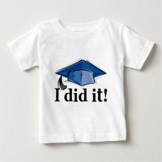 ¡La graduación I lo hizo! Playera De Bebé
