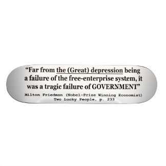 La Gran Depresión era un fracaso del gobierno Monopatín Personalizado