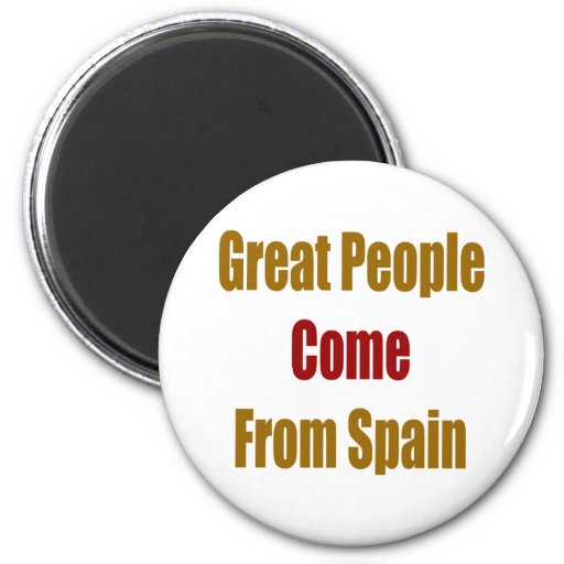 La gran gente viene de España Imán Redondo 5 Cm